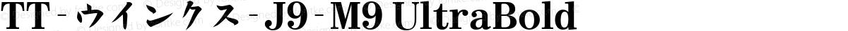 TT-ウインクス-J9-M9 UltraBold