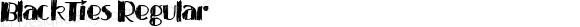 BlackTies Regular Version 1.00 March 22, 2015, initial release