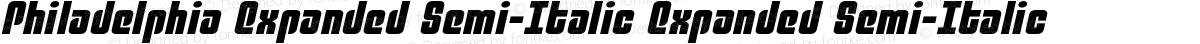Philadelphia Expanded Semi-Italic Expanded Semi-Italic