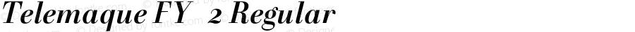 Telemaque FY   2 Regular Version 1.001;PS 1.1;hotconv 1.0.72;makeotf.lib2.5.5900;com.myfonts.easy.fontyou.Telemaque-fy.bold-italic.wfkit2.version.4nH5