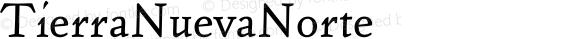 TierraNuevaNorte ☞ 001.000;com.myfonts.easy.fdi.fdi-tierra-nueva.regular.wfkit2.version.3rJ9