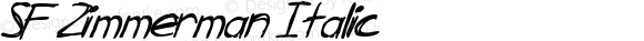 SF Zimmerman Italic ver 1.0; 1999.