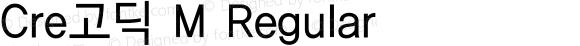 Cre고딕 M Regular Version 1.0