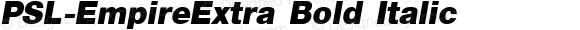 PSL-EmpireExtra Bold Italic 1.0 Mon Mar 24 22:00:26 1997
