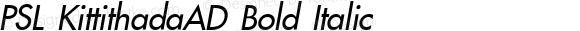 PSL KittithadaAD Bold Italic Series 3, Version 1.5, release September 2002.