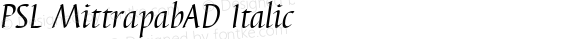 PSL MittrapabAD Italic Series 3, Version 1.5, release September 2002.