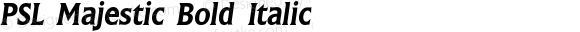 PSL Majestic Bold Italic Version 2.5, for Win 95, 98, NT; release October 1999
