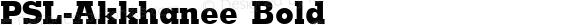PSL-Akkhanee Bold 1.0 Mon Mar 24 21:41:46 1997