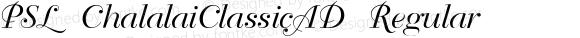 PSL ChalalaiClassicAD Regular Series 1, Version 3.5.1, release September 2002.