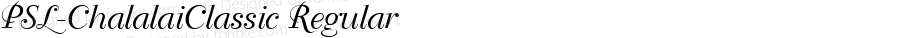 PSL-ChalalaiClassic Regular Altsys Fontographer 3.5  5/12/95