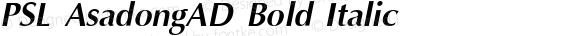 PSL AsadongAD Bold Italic Series 1, Version 3.5.1, release September 2002.