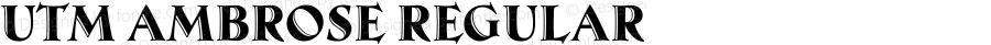 UTM Ambrose Regular Bộ Font chữ Việt sử dụng bảng mã Unicode