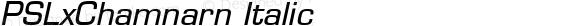 PSLxChamnarn Italic Version 1.000 2004 initial release