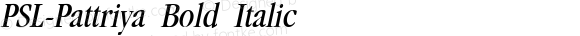 PSL-Pattriya Bold Italic Version 1.000 2006 initial release