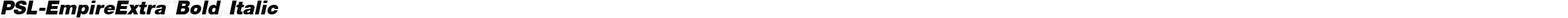 PSL-EmpireExtra Bold Italic
