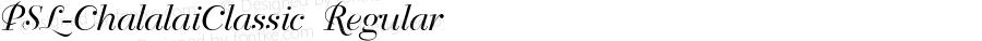 PSL-ChalalaiClassic Regular Version 1.000 2006 initial release