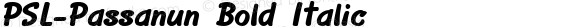 PSL-Passanun Bold Italic Version 1.000 2006 initial release