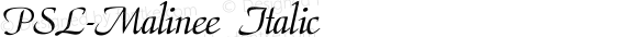PSL-Malinee Italic Version 1.000 2006 initial release