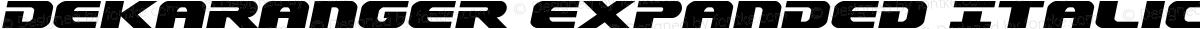 Dekaranger Expanded Italic Expanded Italic
