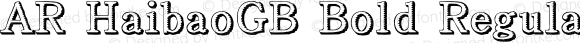 AR HaibaoGB Bold Regular Version 2.00 May 2, 2015