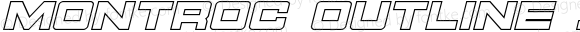 Montroc Outline Italic Outline Italic