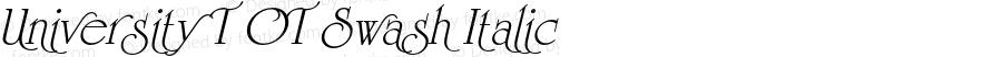 University T OT Swash Italic OTF 1.001;PS 1.05;Core 1.0.27;makeotf.lib(1.11)