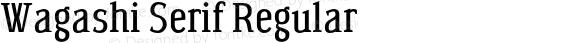 Wagashi Serif Regular