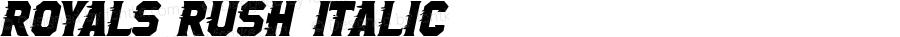 Royals Rush Italic Version 1.00 2015