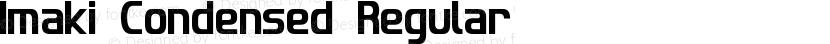 Imaki Condensed Regular Preview Image