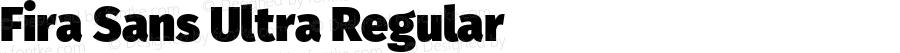 Fira Sans Ultra Regular Version 3.111;PS 003.111;hotconv 1.0.70;makeotf.lib2.5.58329