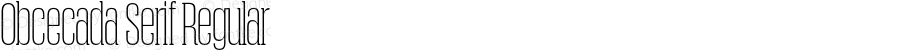 Obcecada Serif Regular Version 1.231