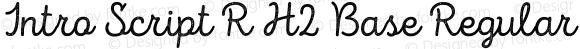 Intro Script R H2 Base Regular Version 1.000;PS 001.000;hotconv 1.0.70;makeotf.lib2.5.58329