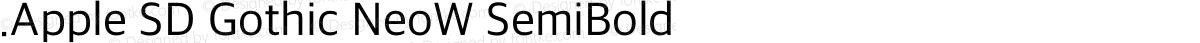 .Apple SD Gothic NeoW SemiBold