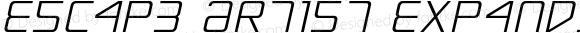 Escape Artist Expanded Semi-Italic Expanded Semi-Italic