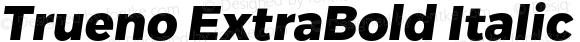 Trueno ExtraBold Italic