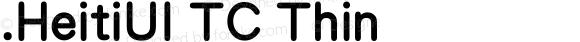 .HeitiUI TC Thin