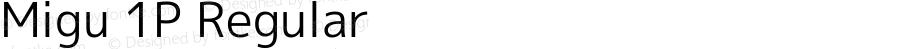 Migu 1P Regular Version 2015.0712