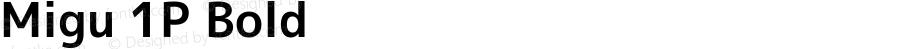 Migu 1P Bold Version 2015.0712