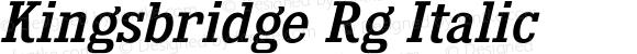 Kingsbridge Rg Italic
