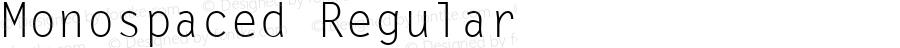 Monospaced Regular v1.0c