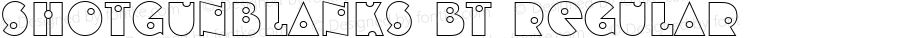 ShotgunBlanks BT Regular mfgpctt-v1.54 Tuesday, February 9, 1993 9:33:44 am (EST)