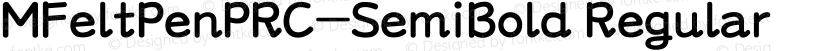 MFeltPenPRC-SemiBold Regular Preview Image