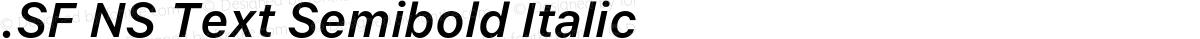 .SF NS Text Semibold Italic
