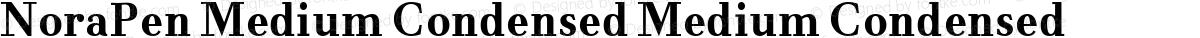 NoraPen Medium Condensed Medium Condensed