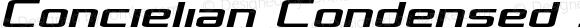 Concielian Condensed Semi-Italic Condensed Semi-Italic
