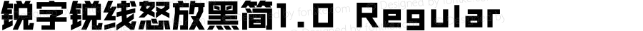 锐字锐线怒放黑简1.0 Regular Version 1.0.0.0