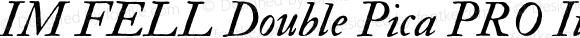 IM FELL Double Pica PRO Italic