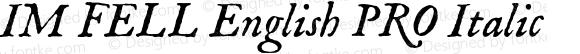 IM FELL English PRO Italic