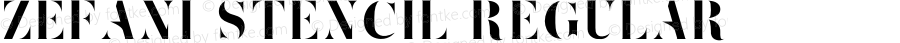 Zefani Stencil Regular Version 1.000;PS 001.000;hotconv 1.0.70;makeotf.lib2.5.58329