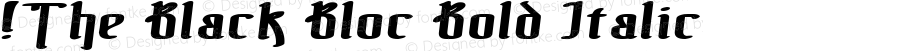 !The Black Bloc Bold Italic Version 1.00 September 19, 2006, initial release